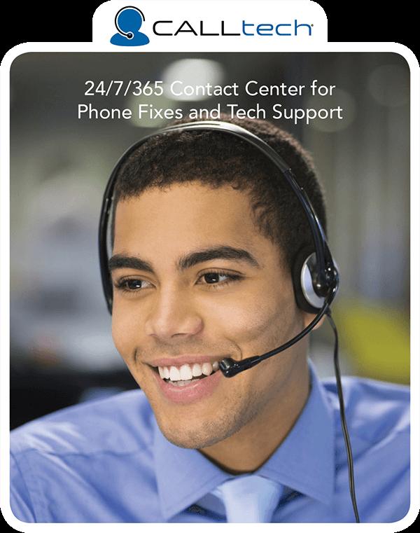 CALLtech: 24/7/365 Call Center for Phone Fixes and Tech Support